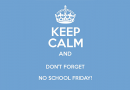 Friday, April 13: NO SCHOOL