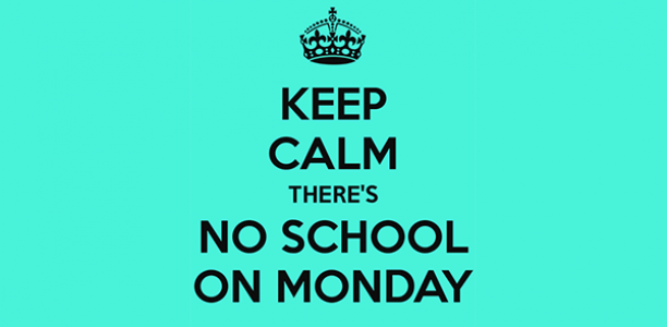 Monday, January 29: NO SCHOOL